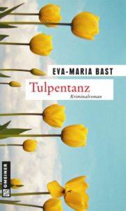 gmeiner-verlag-eva-maria-bast-tulpentanz-gruessevomsee