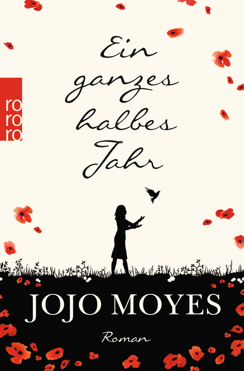 Ein ganzes halbes Jahr (Jojo Moyes)