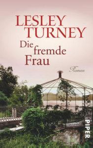 cover-lesley-turney-fremde-frau-piper-verlag-gruessevomsee
