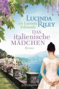 lucinda-riley-italienische-mädchen-goldmann-randomhouse-gruessevomsee
