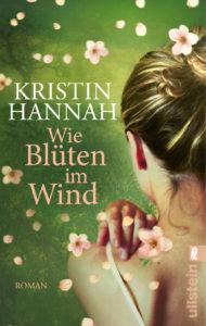 kristin-hannah-blüten-im-wind-ullstein-gruessevomsee