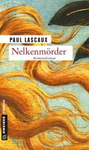 Lascaux_Nelkenmörder_Gruessevomsee_Gmeiner_Verlag