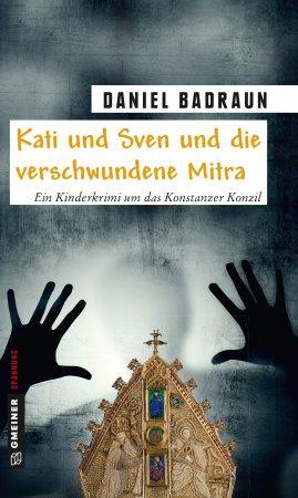 {Rezension} Kati und Sven und die verschwundene Mitra (Daniel Badraun)