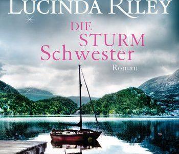 Die Sturmschwester (Lucinda Riley)