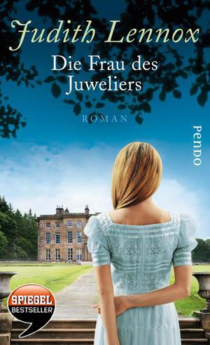{Rezensionsexemplar} Die Frau des Juweliers (Judith Lennox)*