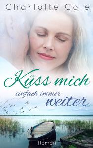 Küss mich einfach immer weiter – Finley Meadows 3 (Charlotte Cole)*