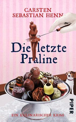 {Rezension} Die letzte Praline (Carsten Sebastian Henn)