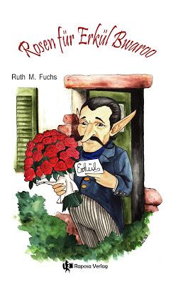{Rezensionsexemplar} Rosen für Erkül Bwaroo (Ruth M. Fuchs)*