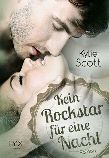 {Rezension} Kein Rockstar für eine Nacht (Kylie Scott)