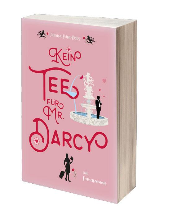 {Rezensionsexemplar} Kein Tee für Mr. Darcy (Janina Venn-Rosky)*