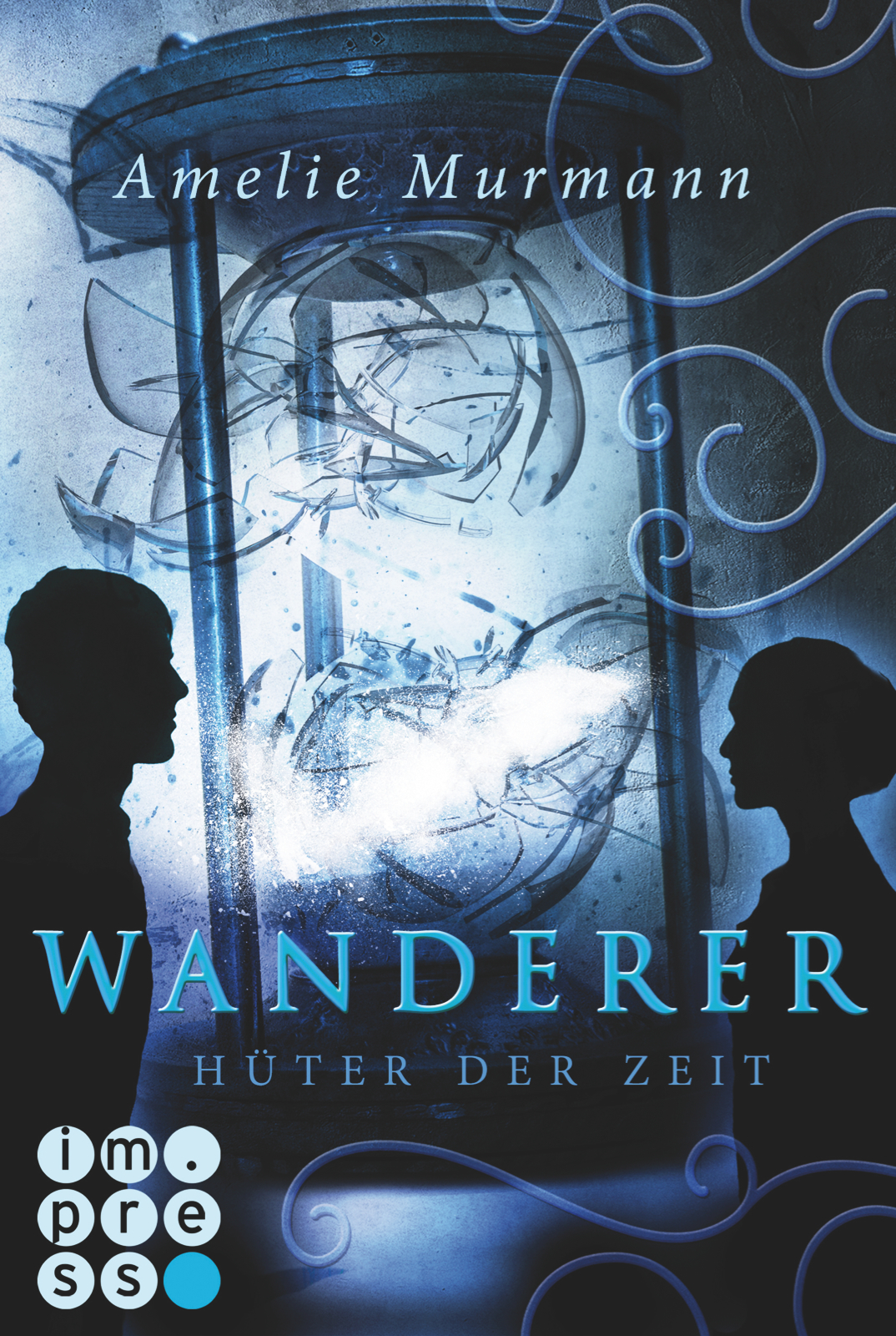 Wanderer der Zeit 2 – Hüter der Zeit (Amelie Murmann)