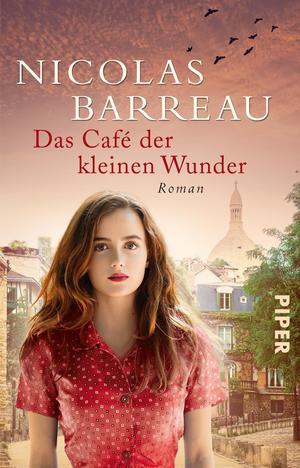 {Rezensionsexemplar} Das Café der kleinen Wunder (Nicolas Barreau)*