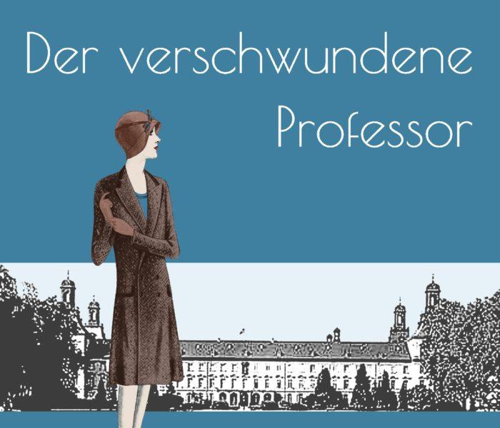 {Rezensionsexemplar} Emma Schumacher und der verschwundene Professor (Andrea Instone)*