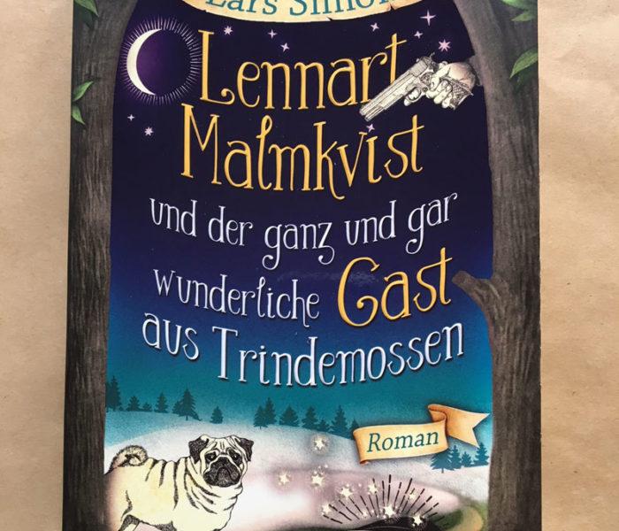 {Rezension} Lennart Malmkvist und der ganz und gar wunderliche Gast aus Trindemossen (Lars Simon)