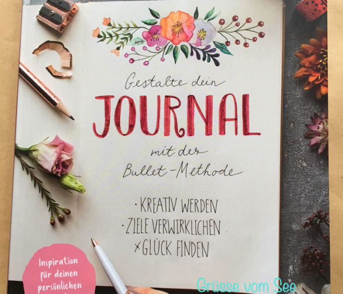 {Rezension} Gestalte dein Journal mit der Bullet-Methode (Jasmin Arensmeier)
