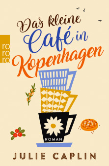 {Rezension} Das kleine Café in Kopenhagen (Julie Caplin)