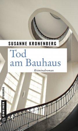 Cover Buch Tod am Bauhaus von Susanne Kronenberg aus dem Gmeiner-Verlag