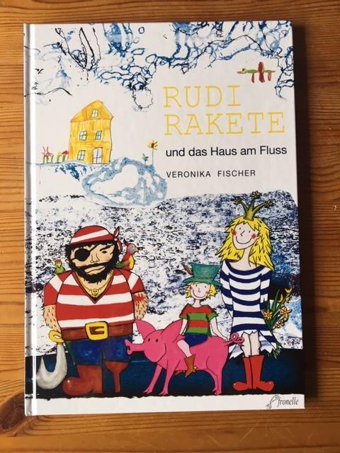 Cover vom Kinderbuch Rudi Rakete und das Haus am Fluss
