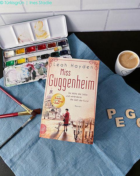 Miss Guggenheim – Sie lebte die Liebe und veränderte die Welt der Kunst (Leah Hayden)
