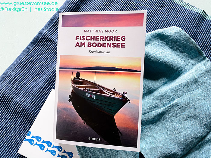 Matthias Moor: Fischerkrieg am Bodensee